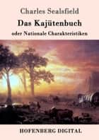 Das Kajütenbuch oder Nationale Charakteristiken ebook by Charles Sealsfield