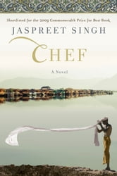Chef - A Novel ebook by Jaspreet Singh