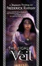 The Eighth Veil ebook by Frederick Ramsay