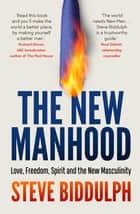 The New Manhood - The 20th anniversary edition ebook by