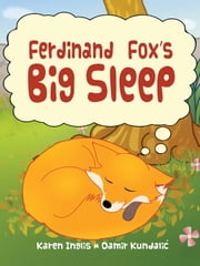 Ferdinand Fox's Big Sleep ebook by Karen Inglis