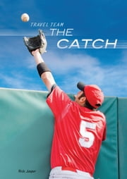 The Catch ebook by Richard  Reece