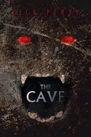 THE CAVE ebook by Rick Perry