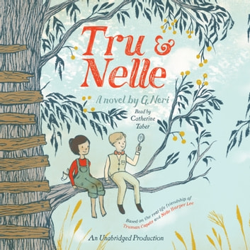 Tru and Nelle audiobook by G. Neri