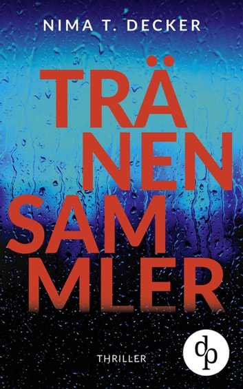 Tränensammler eBook by Nima T. Decker