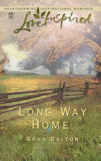 Long Way Home (Mills & Boon Love Inspired) ebook by Gena Dalton