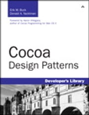 Cocoa Design Patterns ebook by Erik Buck,Donald Yacktman