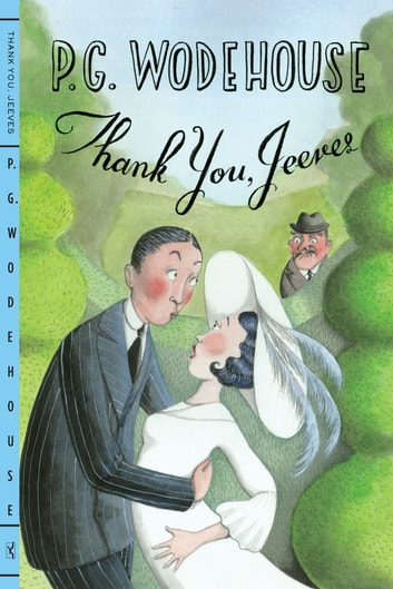 Thank You, Jeeves ebook by P. G. Wodehouse