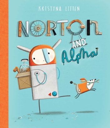Norton and Alpha eBook by Kristyna Litten
