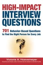 High-Impact Interview Questions ebook by Victoria A. Hoevemeyer