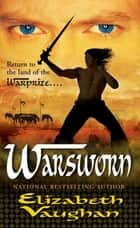 Warsworn ebook by Elizabeth Vaughan