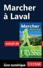 Marcher à Laval ebook by Yves Séguin