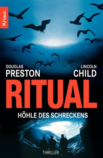 Ritual - Höhle des Schreckens eBook by Douglas Preston,Lincoln Child
