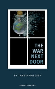 The War Next Door ebook by Tamsin Oglesby