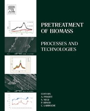 Pretreatment of Biomass - Processes and Technologies ebook by Ashok Pandey,Sangeeta Negi,Parmeswaran Binod,Christian Larroche