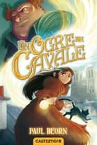 Un ogre en cavale eBook by Paul Beorn