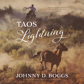 Taos Lightning audiobook by Johnny D. Boggs