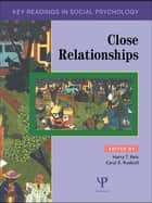 Close Relationships ebook by Harry T. Reis,Caryl E. Rusbult