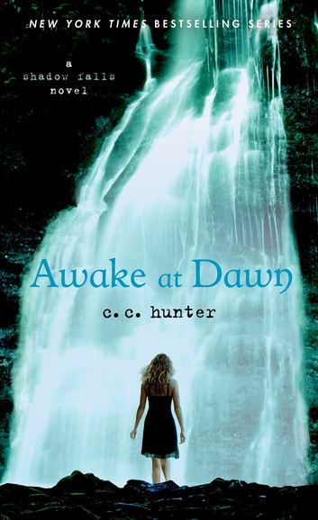 Awake at Dawn ebook by C. C. Hunter