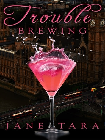 Trouble Brewing: Shakespeare Sisters ebook by Jane Tara
