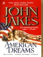American Dreams ebook by John Jakes