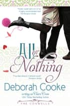 All Or Nothing ebook by Deborah Cooke, Claire Cross