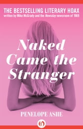 Naked Came the Stranger ebook by Penelope Ashe,Mike McGrady