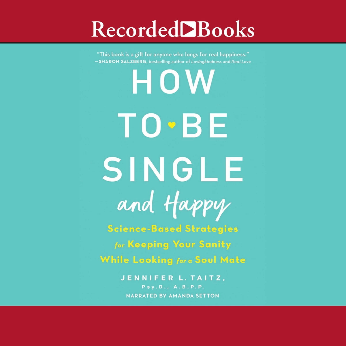 How to be single and happy audiobook by jennifer l taitz how to be single and happy audiobook by jennifer l taitz 9781501972355 rakuten kobo ccuart Images