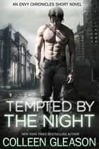 Tempted by the Night ebook by Colleen Gleason