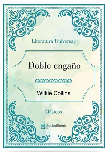 Doble engaño ebook by Wilkie Collins