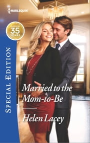 Married to the Mom-to-Be ebook by Helen Lacey