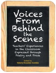 Voices From Behind the Scenes ebook by Valerie Knowles Combi