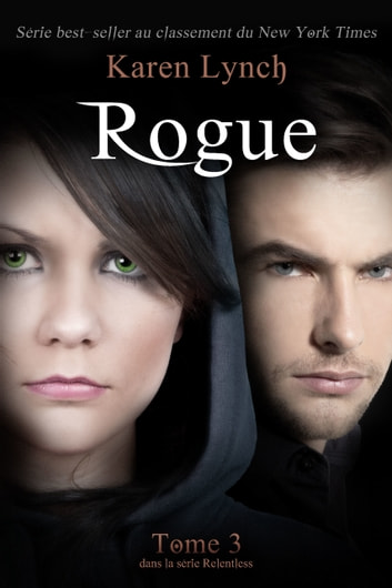 Rogue (French) ebook by Karen Lynch