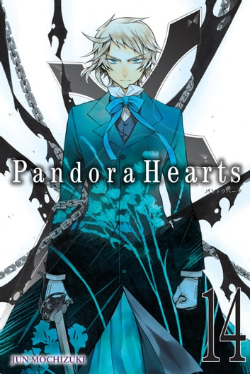 PandoraHearts, Vol. 14 eBook by Jun Mochizuki
