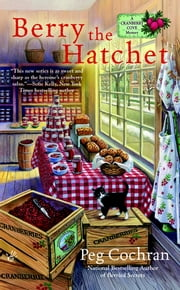 Berry the Hatchet ebook by Peg Cochran
