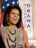 Michelle Obama ebook by Sarah Parvis