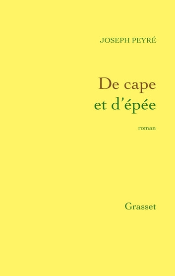 De cape et d'épée ebook by Joseph Peyré