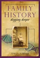 Family History ebook by Simon Fowler