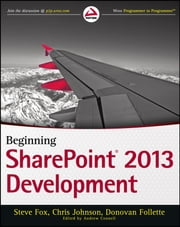 Beginning SharePoint 2013 Development ebook by Steve Fox,Chris Johnson,Donovan Follette