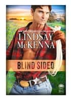 Blind Sided ebook by Lindsay McKenna