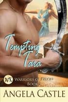 Tempting Tara ebook by Angela Castle