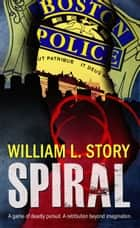 Spiral ebook by William Story
