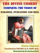 The Divine Comedy, Complete, Illustrated With Special Commentary [Annotated] ebook by Dante Alighieri, THE REV. H. F. CARY, M.A.,...