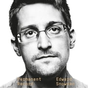 Permanent Record audiobook by Edward Snowden