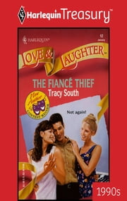 The Fiance Thief eBook by Tracy South