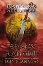 Erak's Ransom ebook by John A. Flanagan