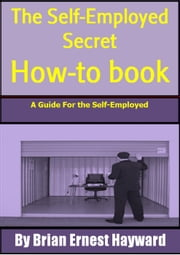 The self Employed Secret How To Book