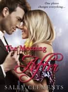 The Morning After ebook by Sally Clements