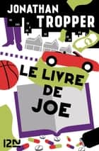 Le livre de Joe ebook by Jonathan TROPPER, Nathalie PERONNY