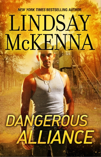 Dangerous Alliance ebook by Lindsay McKenna